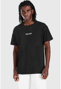 Black Oversized You Ok? Slogan T-Shirt